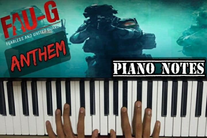 FAU-G ANTHEM PIANO NOTES